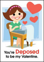 You're Deposed to be my Valentine.